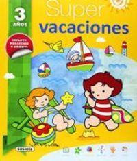 Super vacaciones 3 años; susaeta ediciones s a