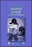 violencia escolar. estudios y posibilidades de int - christian berger silva -