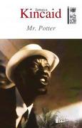 MR. POTTER - KINCAID JAMAICA - LOM EDICIONES LTDA.