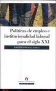 politicas de empleo e institucionalidad laboral - joseph ramos - universitaria
