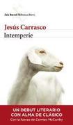 Intemperie Seix Barral - Carrasco Jesus - Seix Barral