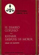 El Diablo Cojuelo. Reinar Despues De Morir - Luis Velez De Guevara - Libra