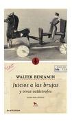 Juicio a las Brujas y otras catástrofes. Radio para Jóvenes - Walter Benjamin - Hueders