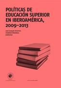 Politicas de Educacion Superior en Iberoamerica 2009- 2013 - Editores: Jose Joaquin Brunner y Cristobal Villalobos - Universidad Diego Portales