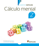 Cuadernos Santillana Calculo Mental 2º Basico (2015) Santillana - Santillana - Santillana