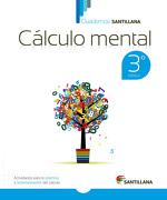 Cuadernos Calculo Mental 3 - Santillana - Santillana