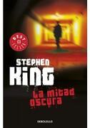 Mitad Oscura - Stephen King - Debolsillo