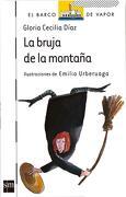 La Bruja de la Montaña - Gloria Cecilia Diaz - Sm Ediciones