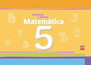 Cuaderno Matematica 5 Años (Aprendo a Pensar) (Sm) - Ediciones Sm - Ediciones Sm