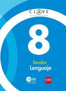 Lenguaje 8° básico (texto) - Ediciones SM - Ediciones SM