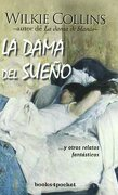La Dama del Sueño (Books4Pocket) - Wilkie Collins - Books4Pocket