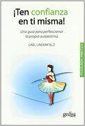 TEN CONFIANZA TI MISMA ED.11 Gedisa - LINDENFIELD GAEL - GEDISA EDITORIAL S.A.