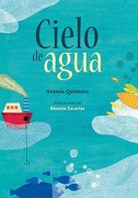 Cielo de agua - Aramís Quintero - Fondo de Cultura Económica