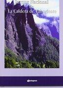 Parque Nacional de la Caldera de Taburiente - Vicente García Canseco - Canseco Editores