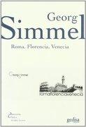 Roma, Florencia, Venecia - Georg Simmel - Gedisa