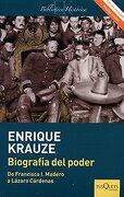 Biografía del Poder (Edición Revisada): Caudillos de la Revolución Mexicana (1910-1940)) (Spanish Edition) - Enrique Krauze - Tusquets