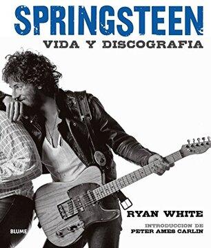 portada Bruce Springsteen: Vida Y Discografía