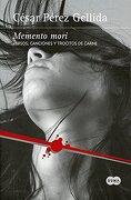 Memento Mori - Cesar Perez Gellida - Suma De Letras Mexico Sa