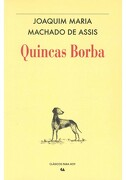 Quincas Borba - Joaquim Maria Machado De Assis - Conaculta