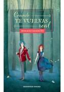 Cuando te Vuelvas Real - Horacio Garduño - Random House Mondadori