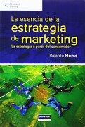 La Esencia de la Estrategia de Marketing (libro en Inglés) - Ricardo Homs - Cengage Learning