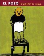 El pabellón de azogue (RESERVOIR BOOKS) - El Roto - Mondadori