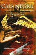 Caja Negra - Francisco Narla - Alberto Santos