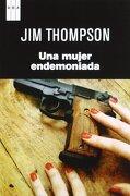 Una Mujer Endemoniada. Rba-Rust - Jim Thompson - Rba