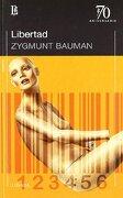 Libertad - Zygmunt Bauman - Losada