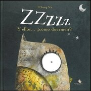 Zzzzz y Ellos Como Duermen - Il Sung Na - Unaluna