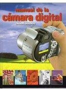 Manual de la Camara Digital (Foto,Cine y Tv-Fotografía y Video) - Simon Joinson - Omega