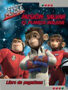 Space chimps - mision: salvar el planeta malgor (Space Chimps (beascoa)) - Aa.Vv. - Beascoa