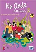 Na Onda do Português 2. Pack Livro do Aluno + Caderno de Exercícios (libro en portugués) - Helena Bayan Ferreira,Ana Maria,José Bayán - Lidel