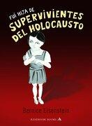 Fui hija de supervivientes del holocausto (RESERVOIR BOOKS) - Berenice Eisenstein - Mondadori