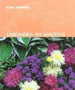 Blume Jardinería. Jardinería en Macetas - Varios Autores - Blume