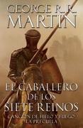 El Caballero de los Siete Reinos - George R. R. Martin - Plaza & Janés