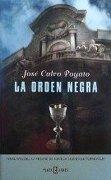 Orden Negra, La (finalista 2005 Torrevieja) (Exitos De Plaza & Janes) - Jose Calvo Poyato - Plaza & Janés