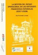 La Gestión del Riesgo Operacional en las Entidades Financieras Españolas (2007-2008) (Difunde) - Ana Fernández Laviada - Publican Ediciones De La Universidad De Cantabria