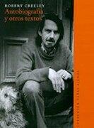 Autobiografía y Otros Textos - Robert Creeley - Ediciones Universidad Diego Portales