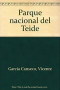 Parque nacional del Teide - Vicente García Canseco - Canseco Editores, S.L.