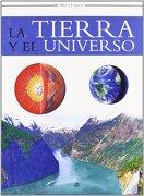 TIERRA Y EL UNIVERSO - SABER Y CONOCER - Libsa - Libsa