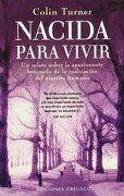 Nacida Para Vivir - Colin Turner - Ediciones Obelisco