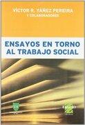 Ensayos en Torno al Trabajo Social - Victor Yañez - Espacio Editorial