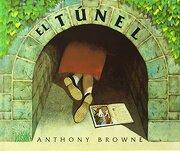 El Tunel - Anthony Browne - Fondo De Cultura Economica