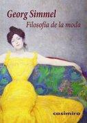 Filosofia de la Moda - Georg Simmel - Casimiro