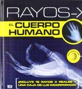 Rayos X-El Cuerpo Humano. Catapulta Edito - Agapea - CATAPULTA