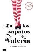 En los Zapatos de Valeria (Serie Valeria; Vol. 1) (Saga Valeria) - Elisabet Benavent - Suma