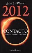 2012 Contacto con Otras Realidades - Sixto Paz Wells - Editorial Vanir