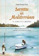 Secretos del Mediterraneo: Agora y el Laberinto - Lluis Ferres Gurt - Juventud