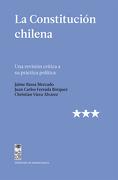 La Constitucion Chilena - Christian Bassa Mercado, Jaime; Ferrada BÓRquez, Juan Carlos; Viera ÁLvarez - Lom
